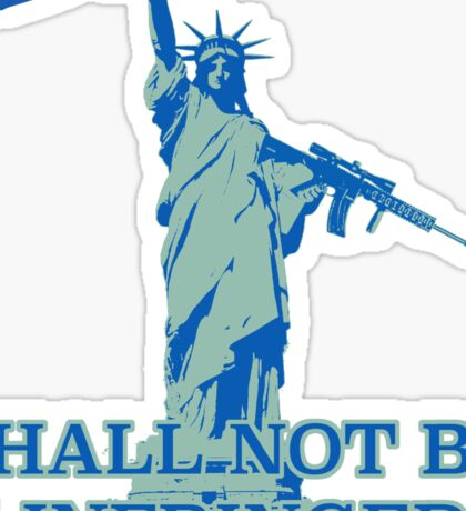 SHALL NOT BE INFRINGED 2 Sticker
