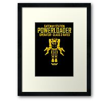 Powerloader - Class 3 Rated Framed Print