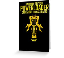 Powerloader - Class 3 Rated Greeting Card