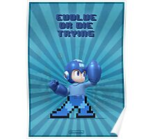 Megaman Evolve or die trying Poster