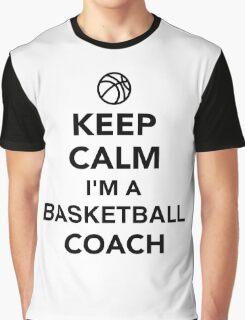Keep calm I'm a basketball coach Graphic T-Shirt