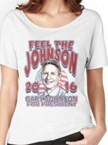 Feel The Johnson Election 2016 Women's Relaxed Fit T-Shirt