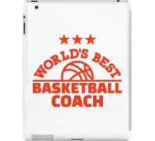 World's best basketball coach iPad Case/Skin