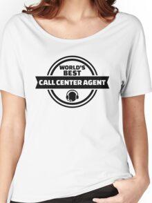 World's best call center agent Women's Relaxed Fit T-Shirt