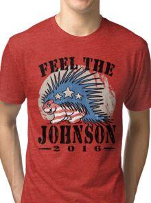 Feel The Johnson Libertarian Porcupine Tri-blend T-Shirt