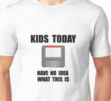 Kids Today Computer Disk Unisex T-Shirt