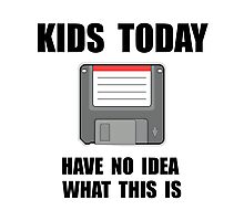 Kids Today Computer Disk Photographic Print