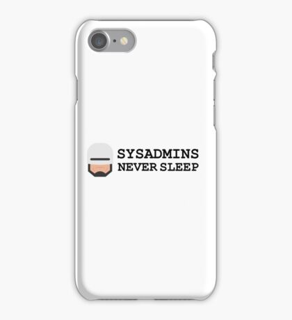 sysadmin never sleep iPhone Case/Skin