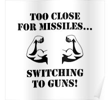 Missiles To Guns Biceps Poster