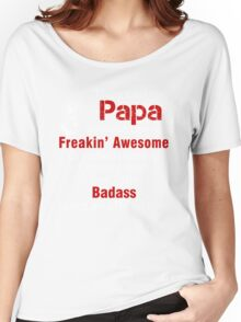 They call me Papa Women's Relaxed Fit T-Shirt