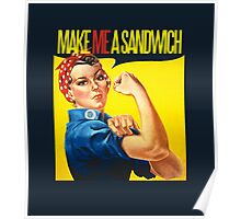 Feminist Make ME a sandwich Poster