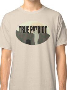 She was a True Patriot Classic T-Shirt