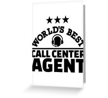 World's best call center agent Greeting Card