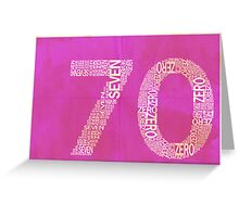 70 Greeting Card
