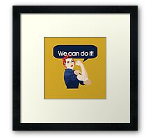 We can do it Framed Print