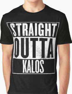 Straight Outta Kalos Graphic T-Shirt