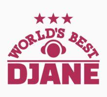 World's best Djane Kids Tee
