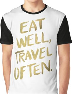 Eat Well, Travel Often – Gold Graphic T-Shirt