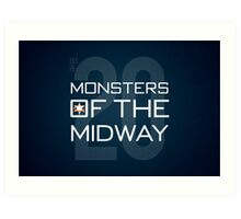 Monsters of the Midway Art Print