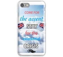 Danisnotonfire Come for the Accent, Stay for the Existential Crisis  iPhone Case/Skin