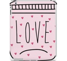 Love in a jar. iPad Case/Skin
