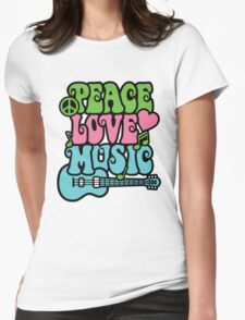 Peace Love Music Womens Fitted T-Shirt