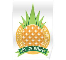 Be Crowned Pineapple Fruit Poster