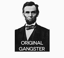 Abraham Lincoln Orignal Gangster Unisex T-Shirt