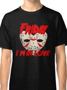 Friday I'm In Love Classic T-Shirt