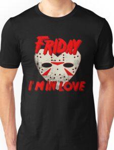 Friday I'm In Love Unisex T-Shirt