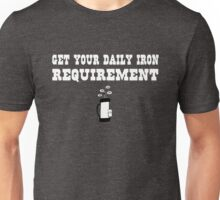 Golf - Get your daily Iron requirement Unisex T-Shirt