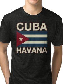 Cuba havana Tri-blend T-Shirt