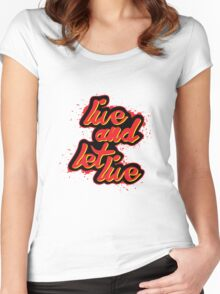 Live and let live! Women's Fitted Scoop T-Shirt