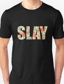 Slay Floral Unisex T-Shirt