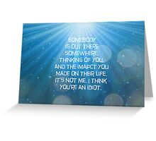 Always Remeber, Never Forget Greeting Card