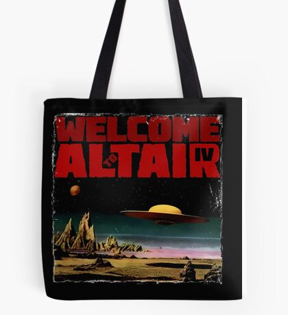 Altair IV... Welcome Tote Bag