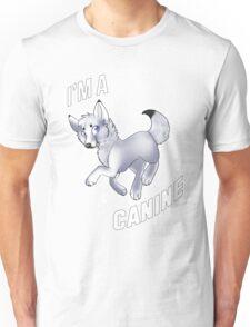 I'm A Canine Unisex T-Shirt