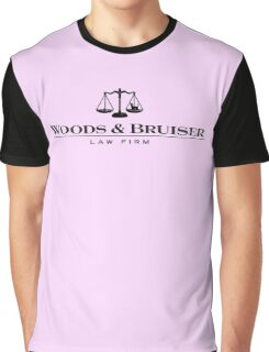 Woods & Bruiser Law Firm Graphic T-Shirt