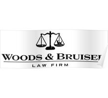 Woods & Bruiser Law Firm Poster