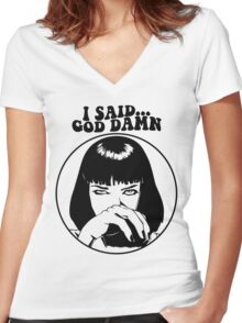 Pulp Fiction - Mia Wallace - God Damn Women's Fitted V-Neck T-Shirt