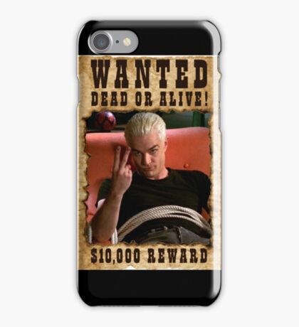 Buffy Spike Wanted 3 iPhone Case/Skin