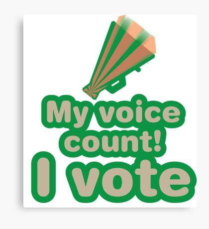 My voice count! I vote Canvas Print