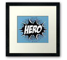 Hero, Comic, Superhero, Super, Winner, Superheroes, Chef, Boss Framed Print