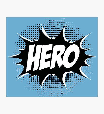 Hero, Comic, Superhero, Super, Winner, Superheroes, Chef, Boss Photographic Print