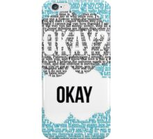 Okay, okay? The fault in our stars  iPhone Case/Skin