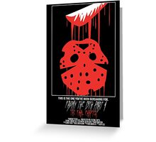 Friday The 13th Part 4: The Final Chapter Greeting Card
