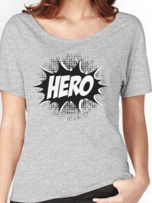 Hero, Comic, Superhero, Super, Winner, Superheroes, Chef, Boss Women's Relaxed Fit T-Shirt