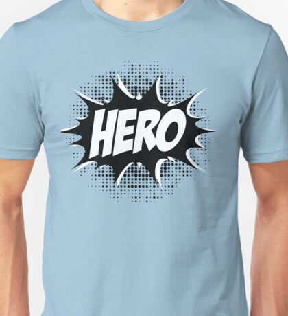 Hero, Comic, Superhero, Super, Winner, Superheroes, Chef, Boss Unisex T-Shirt