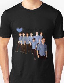 Love Dave Franco T-Shirt T-Shirt
