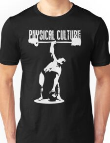 Physical Culture (Bent Press) Unisex T-Shirt
